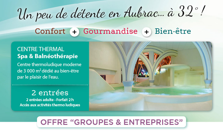 offre groupe thermal cantal aubrac
